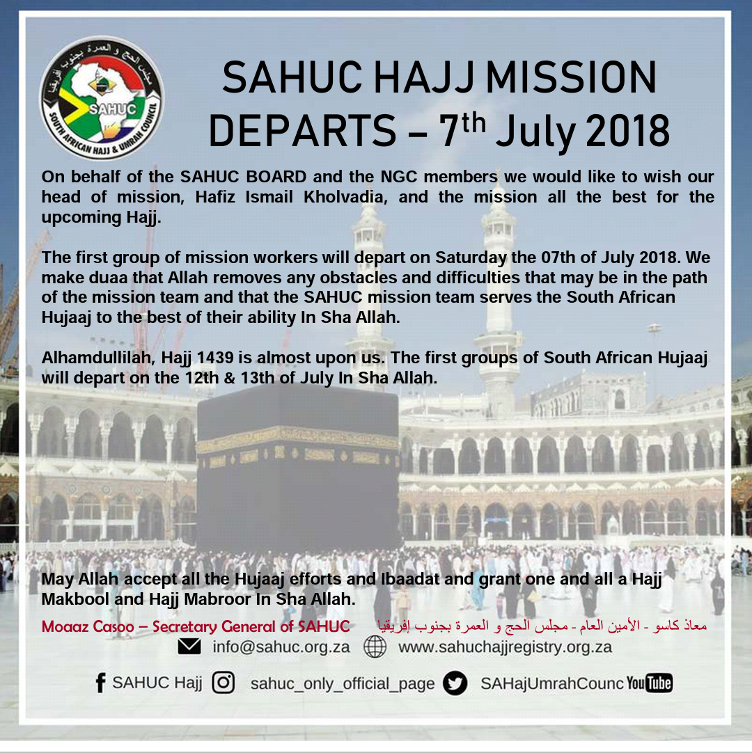 SAHUC HAJJ MISSION DEPARTS 07th July, 1439 H – 2018 |